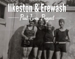 Ilkeston & Erewash Past Lives Project